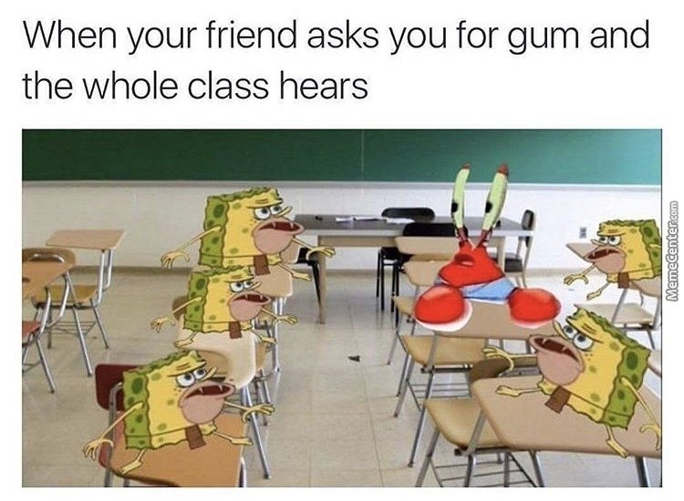 When you open a pack of gum meme